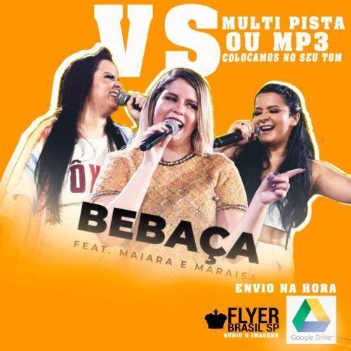 Baixar Música Bebaça - Marília Mendonça (feat. Maiara e Maraisa)