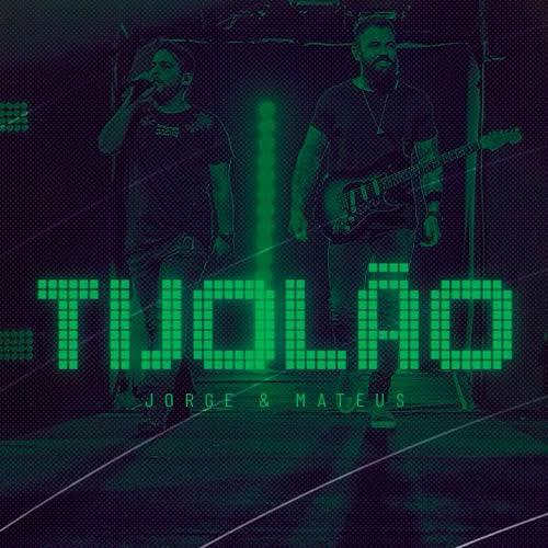 Baixar Música Tijolão - Jorge e Mateus