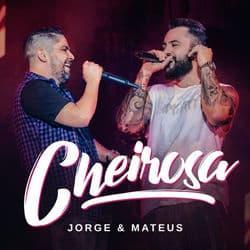 Baixar Música Cheirosa - Jorge e Mateus
