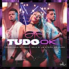 Baixar Musica Tudo ok Remix - Thiaguinho MT e Márcia Felipe (feat. Henry Freitas e JS O Mão de Ouro)