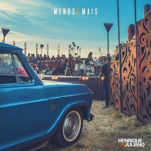 Baixar Música Menos é Mais Henrique e Juliano - Download Gratis